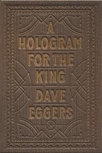 Hologram-King-Dave-Eggers